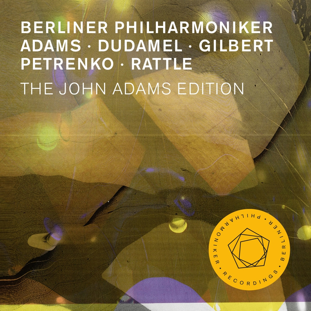 Berlin Philharmonic: The John Adams Edition