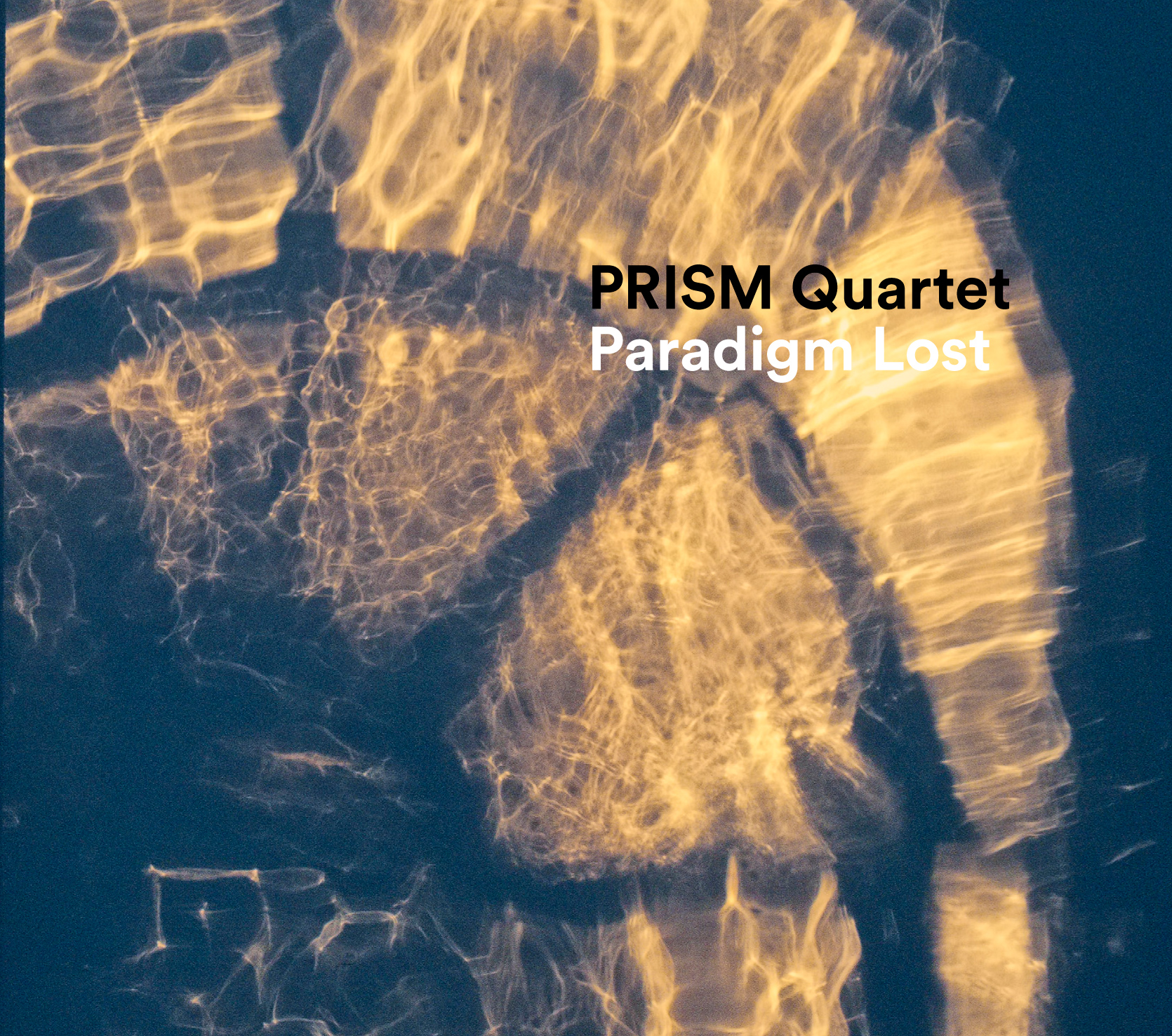 PRISM Quartet: Paradigm Lost