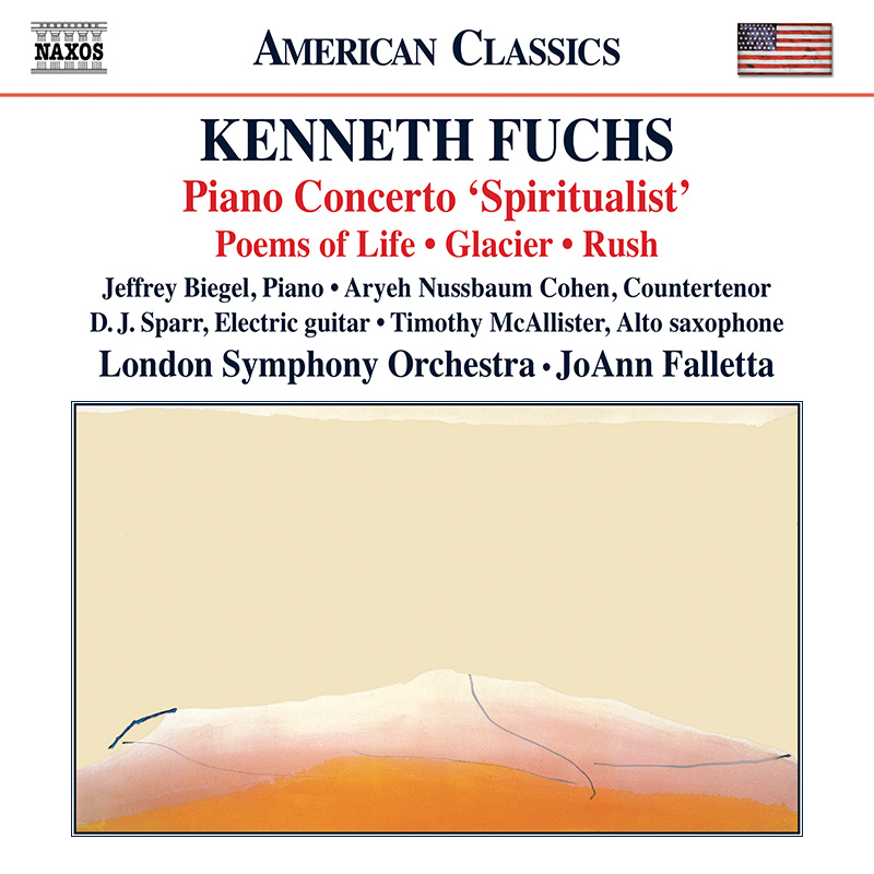 Kenneth Fuchs: Spiritualist (with Saxophone Concerto