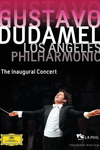 Gustavo Dudamel: The Inaugural Concert