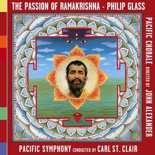 Philip Glass - The Passion of Ramakrishna/Meetings Along the Edge