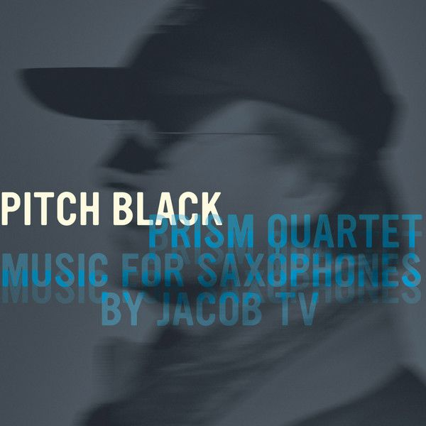 Pitch Black: Music for Saxophones by JacobTV