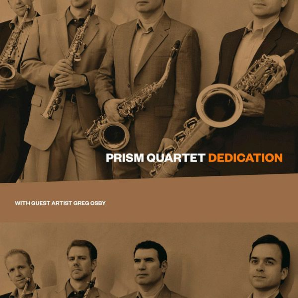 PRISM Quartet: DEDICATION